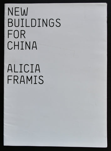 Alicia Framis # NEW BUILDINGS FOR CHINA # Fondacion Endesa, 2009, nm+