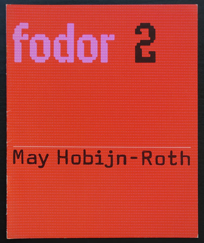 Wim Crouwel / Museum Fodor # MAY HOBIJN-ROTH # 1972, nm+