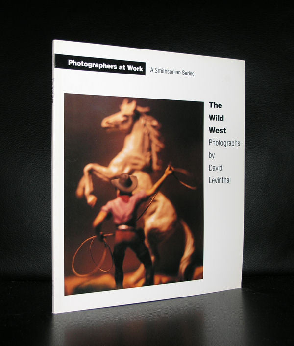 David Levinthal #THE WILD WEST# 1993, 1st ed. ,MINT