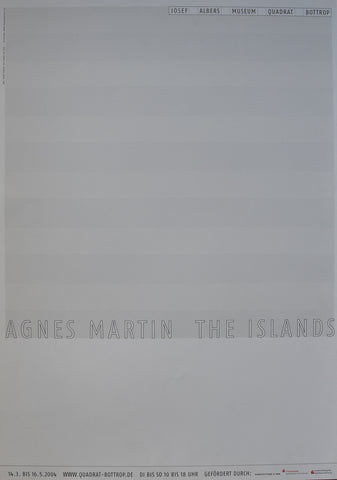 Agnes Martin # the ISLANDS# original silkscreened poster, 2004, mint-