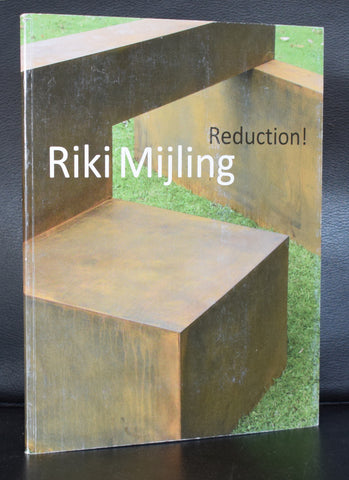 Riki Mijling # REDUCTION ! # 2008, nm+