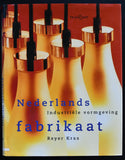 Reyer Kras # NEDERLANDS FABRIKAAT, Dutch design # 1997, nm