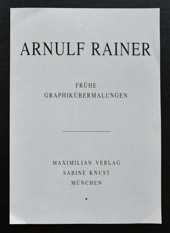Sabine Knust # ARNULF RAINER # invitation, 1991, nm