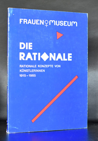 Frauen Museum # DIE RATIONALE  1915-1985 # 1985, nm