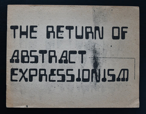 Richmond Art Center # THE RETURN OF ABSTRACT EXPRESSIONISM # 1969, nm-