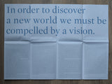 Carlo Sala # IN ORDER TO DISCOVER A NEW WORLD WE MUST BE COMPELLED BY A VISION# 2009, mint