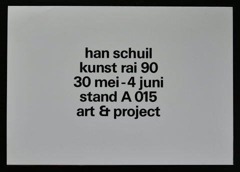 Art & Project # HAN SCHUIL # invitation, Kunstrai, 1990, mint-