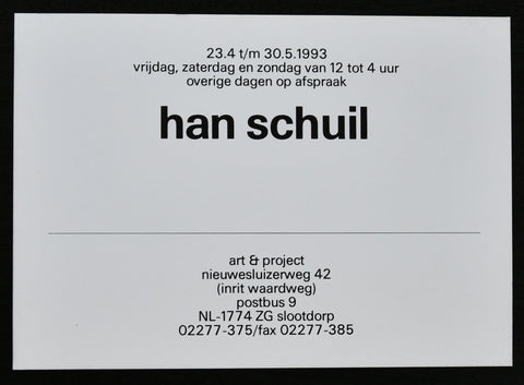 Art & Project # HAN SCHUIL # invitation, 1993, mint