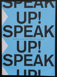 Graphic Matters Poster Competition # SPEAK UP ! # 2017, nm+
