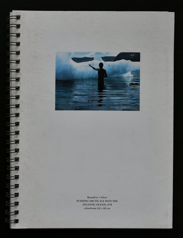 Ronald in 't Hout #PUSHING ARCTIC ICE INTO THE ATLANTIC OCEAN # 1991, nm