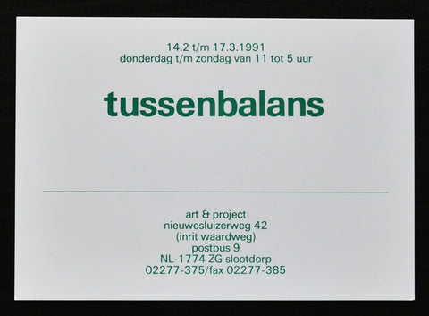 Art & Project # TUSSENBALANS # 1991, mint