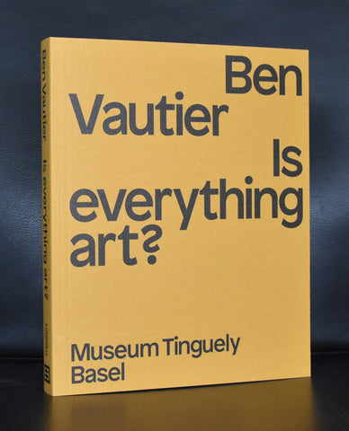 Muzseum Tinguely Basel # BEN VAUTIER, Is everythin Art?# 2015, mint