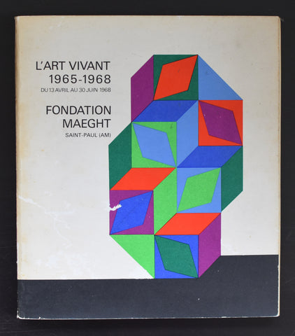 Fondation Maeght, Vasarely ao # L'ART VIVANT 1965-1968