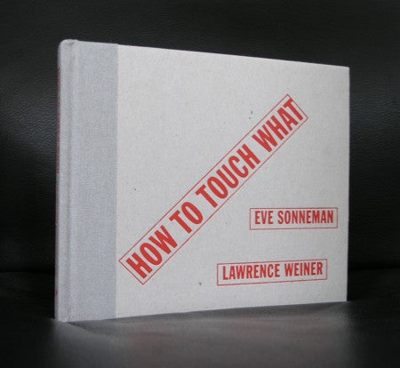 Lawrence Weiner / Sonneman#HOW TO TOUCH WHAT#mint,2000