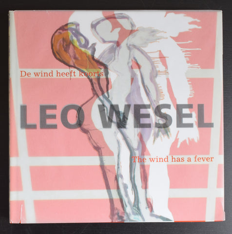 Leo Wesel # THE WIND HAS A FEVER # 2008, nm+