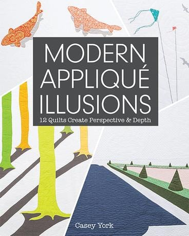 Modern Applique Illusions - Book - The Artisans Gifting Company