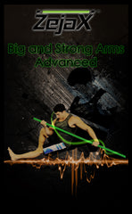 Zejax Big, Strong Arms Program Advanced