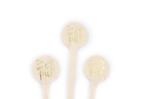I'm just here for the PIE - Thanksgiving Drink Stirrers