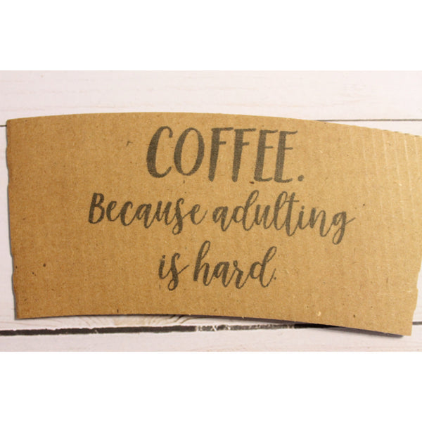 Adult Sayings Coffee Sleeves - Tulle and Twig