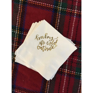 "25 ""Baby it's cold Outside"" Cocktail Napkins Gold Foil FREE SHIPPING - Tulle and Twig"