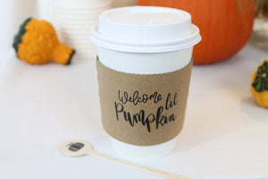 Welcome Lil' Pumpkin Coffee Sleeves  ~ Hand Lettered Design ~ Pumpkin Spice Coffee Klutch wrap koozie Fall Autumn sleeves Baby Shower - Tulle and Twig