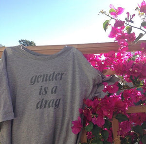 Gender Is A Drag T-Shirt