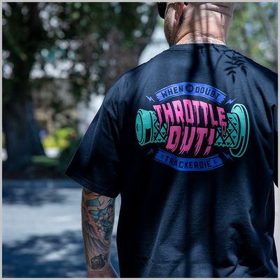 Throttle Out Tee