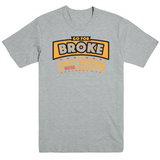 Go For Broke - Mayor Tee