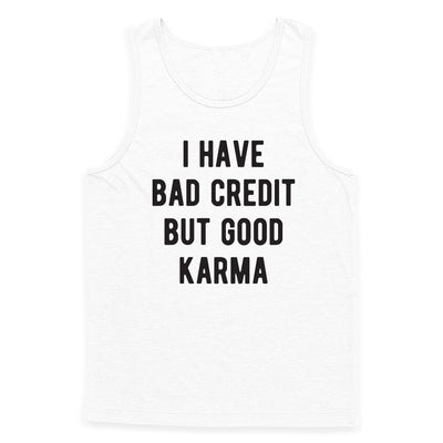 Bad Credit Good Karma Tank Top