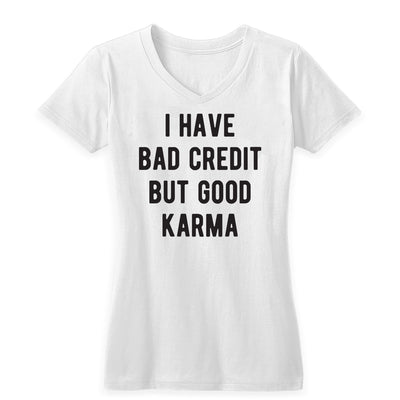 Bad Credit Good Karma Women's V