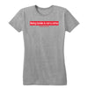 Being Broke is Not a Crime Women's Tee
