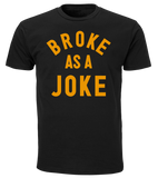 Broke As A Joke