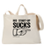 His Startup Sucks - Tote Bag