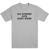 Bad Hombres and Nasty Women Men's Tee