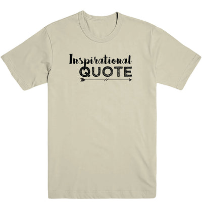 Inspirational Quote Men's Tee
