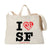 I Still Love SF Tote Bag