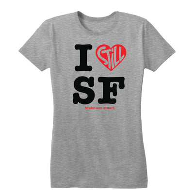 I Still Love SF Women's Tee