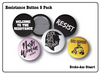 Welcome to the Resistance Button 5 Pack