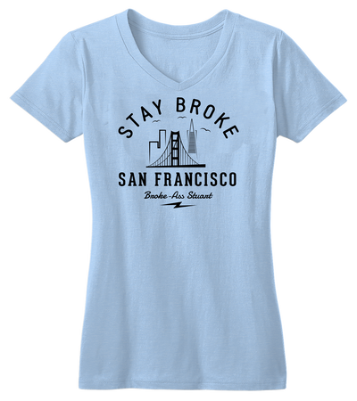 Stay Broke San Francisco (w)