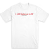 I Still Believe Men's Tee