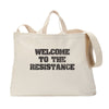 Welcome to the Resistance Tote Bag