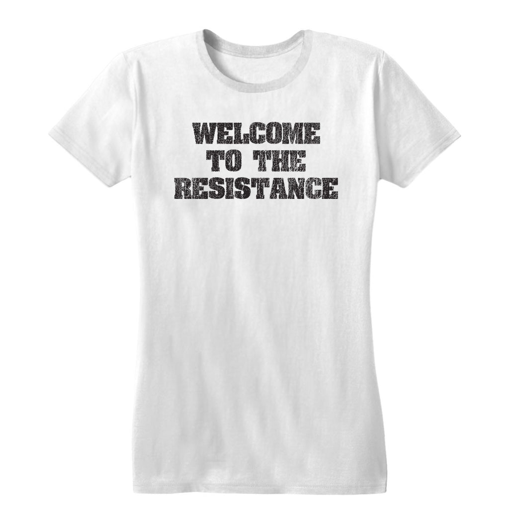 Welcome to the Resistance Women's Tee