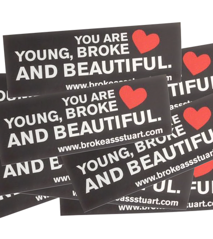 Young, Broke & Beautiful Sticker