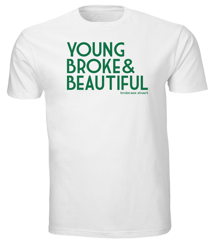 Young, Broke & Beautiful Type