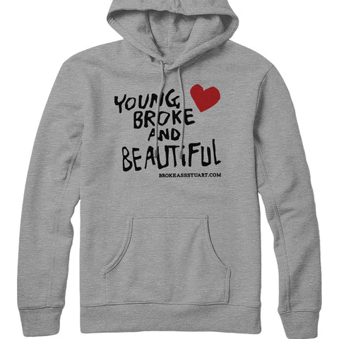 Young Broke Beautiful Heart Hoodie