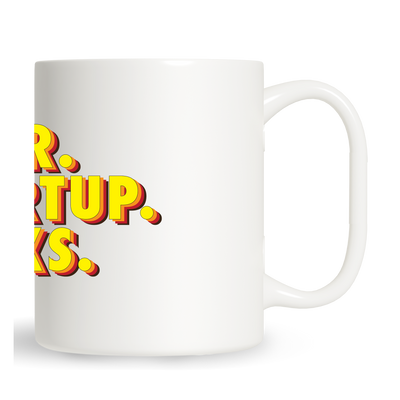 Your Startup Sucks Mug