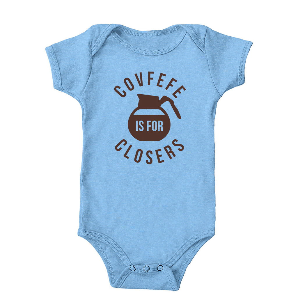 Covfefe is for closers Onesie