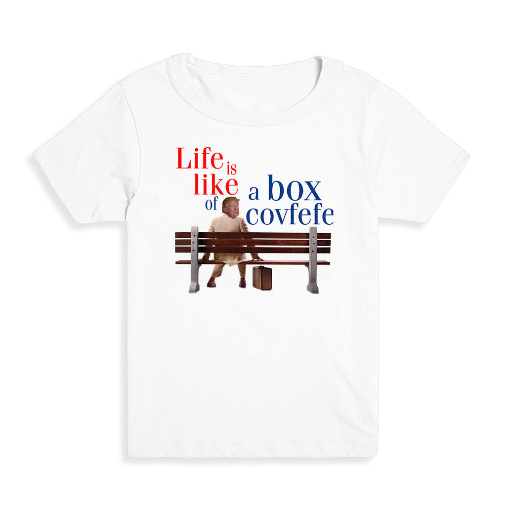 Life is Like a Box of Covfefe Kid's Tee