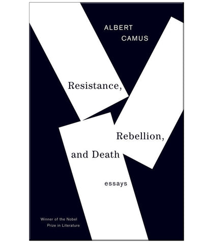 Resistance Rebellion & Death by Albert Camus