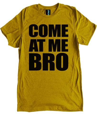 Come at me Bro Premium Shirt by Epicdelusion